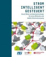 Eine kostenlose Broschüre enthält die wichtigsten Informationen rund um Smart Metering, die Funktionalitäten des intelligenten Stromzählers und zu Smart Grids.