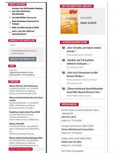 Rechts auf der Startseite finden Sie die meistgelesenen Meldungen der Woche bzw. die neuesten Leserkommentare, Jobs und Termine übersichtsartig übereinander dargestellt. Rechts auf der Startseite finden Sie auch die aktuelle E&W-Printausgabe als pdf zur Ansicht und die Möglichkeit, sich für unseren Newsletter anzumelden.