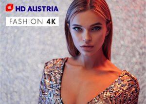 Mit Fashion 4K bereichert ein weiteres ultrahochauflösendes Programm das Angebot von HD Austria.