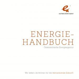 Das Energie-Handbuch der Österreichische Energieagentur widmet sich der Frage, wie man Energiezukunft am besten kommuniziert.