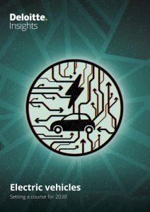 "Der Deloitte Report ""Electric Vehicles: Setting a course for 2030"" zeigt, wohin die Reise am Mobilitätssektor geht."