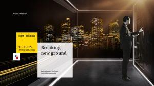 Die nächste Light + Building findet vom 13. bis 18. März 2022 in Frankfurt am Main statt. Das neue Key-Visual versteht sich als Aufforderung an die Branche, gemeinsam innovative Wege zu gehen.