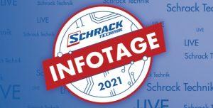 Auch heuer gibts wieder allerlei Neues und Wissenswertes bei den Schrack Infotagen – aufgrund der Umstände jedoch als Online-Veranstaltung.