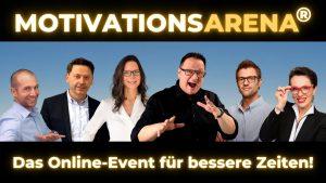 Die MOTIVATIONSARENA startet morgen mit Hannes Katzenbeisser und Thomas Pöcheim.