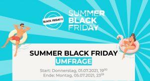 """Am 1. Juli 2021 startet der """"Summer Black Friday"""". Laut einer Befragung des Veranstalters, planen 500 Endkonsumenten an dem Event teilzunehmen. (Bild Black Friday GmbH)"""
